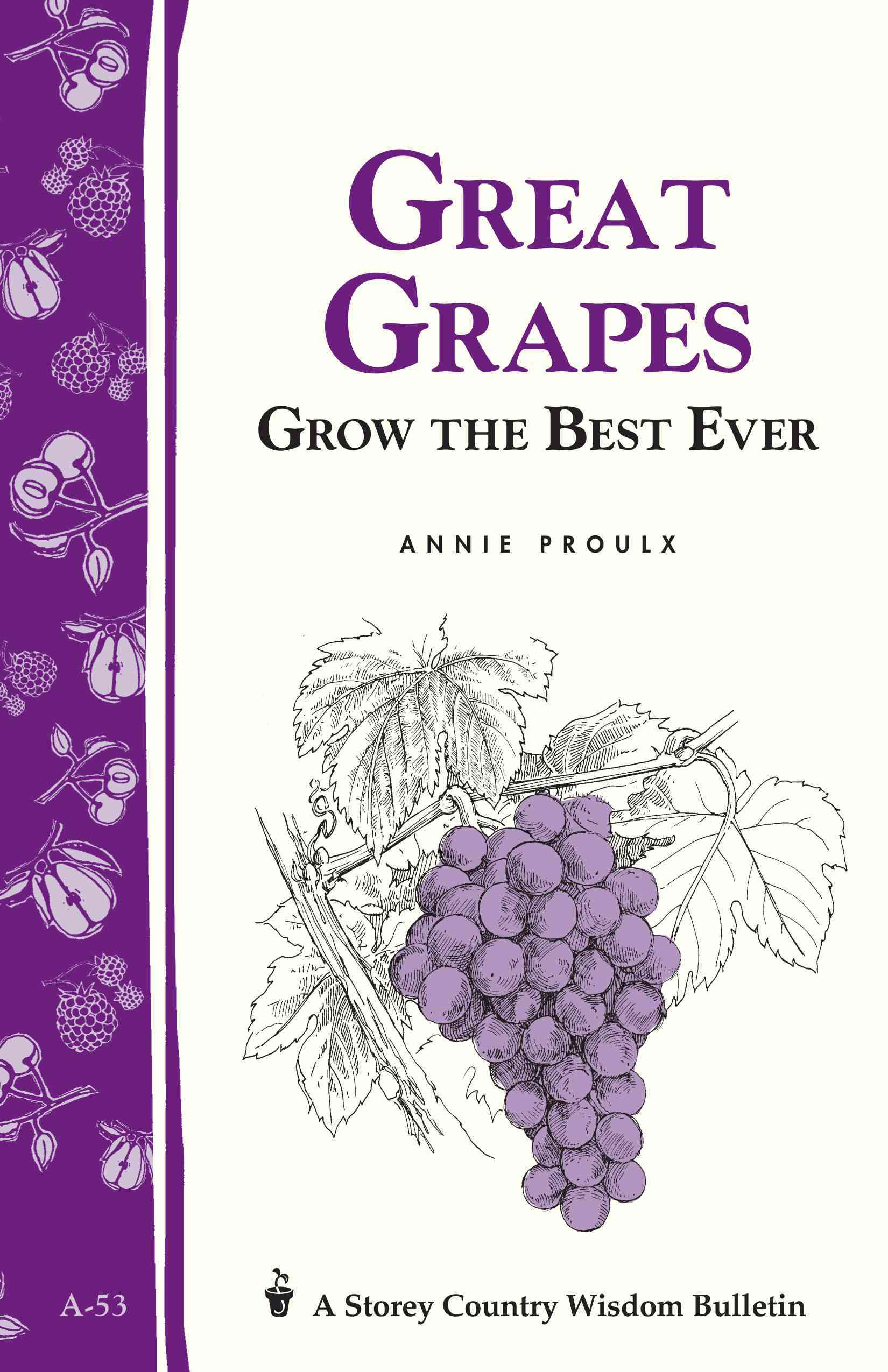Great Grapes! By Proulx, Annie
